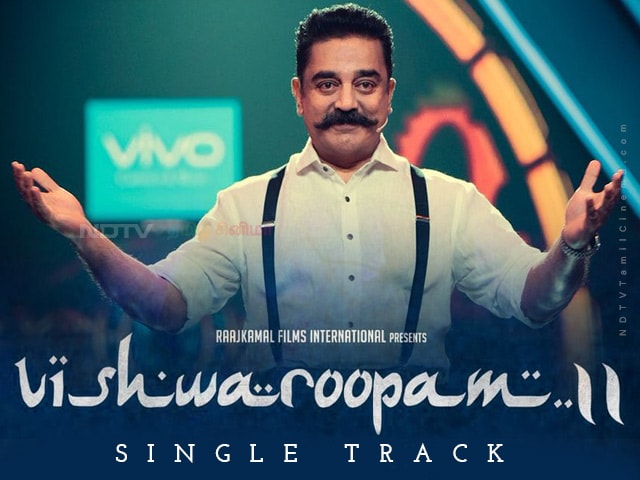 Vishwaroopam 2 Songs
