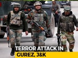 Video : Army Major, 3 Soldiers Killed In North Kashmir During Infiltration Bid