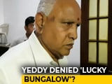 Video : Karnataka Allots Yeddyurappa A House, Not The One He Wanted. His Response