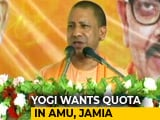 Video : What About Dalit Quota In Aligarh Muslim University, Asks Yogi Adityanath